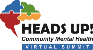 Heads Up! Community Mental Health Summit - Fresh Outlook Foundation
